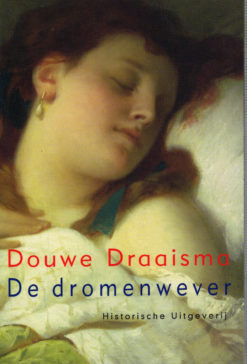De dromenwever - 9789065540607 - Douwe Draaisma