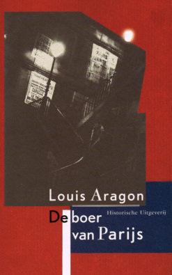 De boer van Parijs - 9789065544117 - Louis Aragon