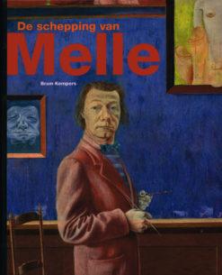 De schepping van Melle - 9789068684766 - Bram Kempers