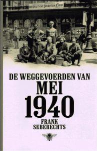 De weggevoerden van mei 1940 - 9789085424086 - Frank Seberechts