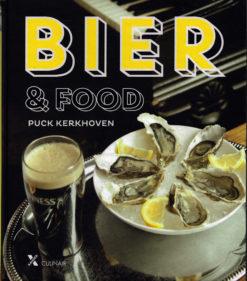 Bier en food - 9789401604147 - Puck Kerkhoven
