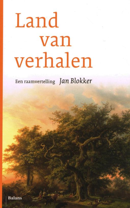 Land van verhalen - 9789460036880 - Jan Blokker