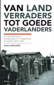 Van landverraders tot goede vaderlanders - 9789460037009 - Helen Grevers