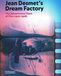 Jean Desmet's dream factory - 9789462081741 -