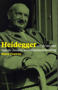 Heidegger en de mythe van de Joodse wereldsamenzwering - 9789463100250 - Peter Trawny