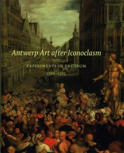 Antwerp Art after Iconoclasm - 9780300188691 -