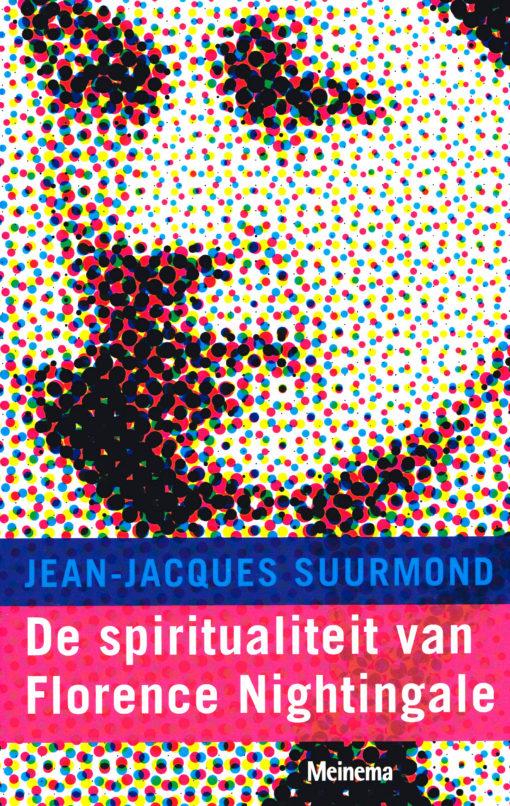 De spiritualiteit van Florence Nightingale - 9789021142715 - Jean-Jacques Suurmond