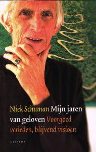Mijn jaren van geloven - 9789021143095 - Niek Schuman