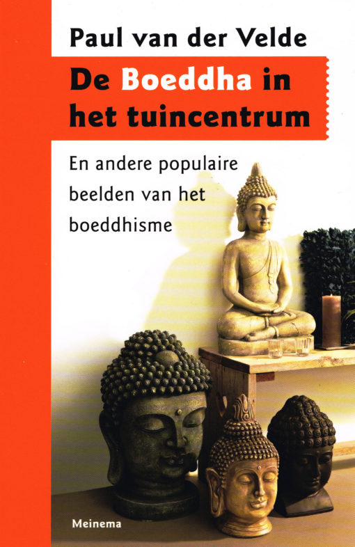 De Boeddha in het tuincentrum - 9789021143330 - Paul van der Velde