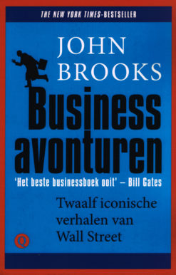 Businessavonturen - 9789021457321 - John Brooks