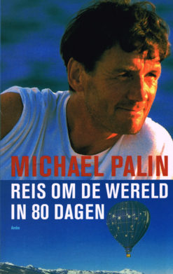 Reis om de wereld in 80 dagen - 9789026322594 - Michael Palin