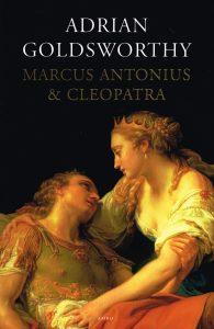 Marcus Antonius & Cleopatra - 9789026323355 - Adrian Goldsworthy