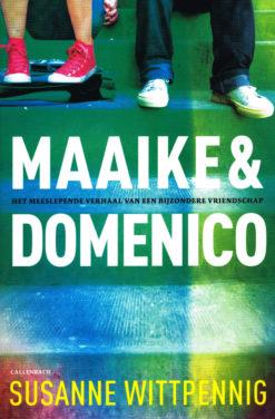 Maaike & Domenico - 9789026621291 - Susanne Wittpenning