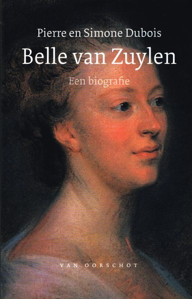 Belle van Zuylen - 9789028242289 - Pierre Dubois