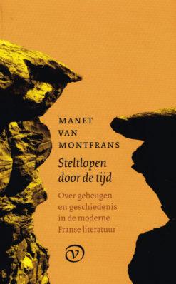 Steltlopen door de tijd - 9789028260603 - Manet van Montfrans