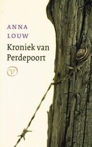Kroniek van Perdepoort - 9789028260962 - Anna Louw