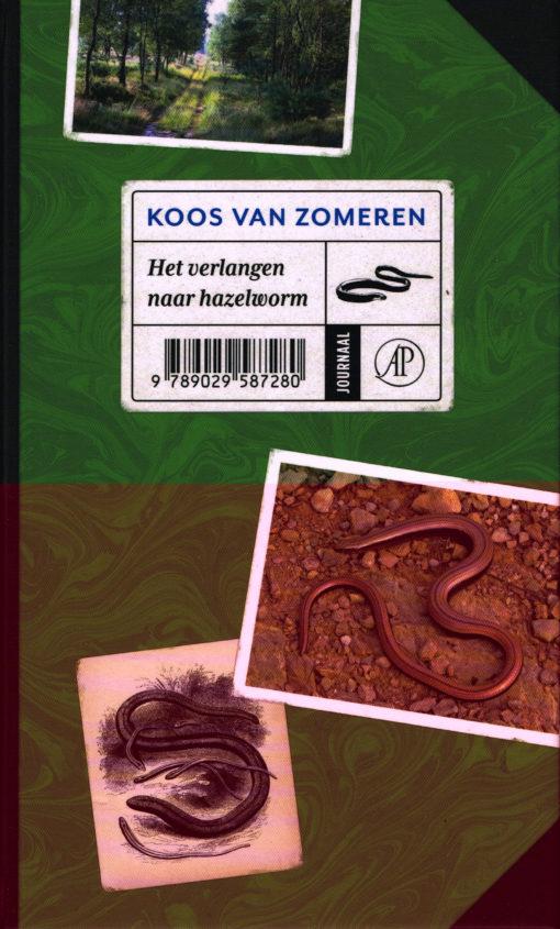 Het verlangen naar hazelworm - 9789029587280 - Koos van Zomeren