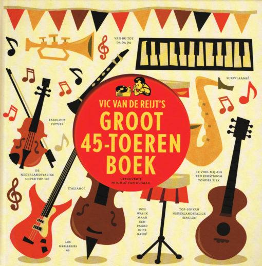 Vic van de Reijt's Groot 45-toerenboek - 9789038898247 - Vic van de Reijt