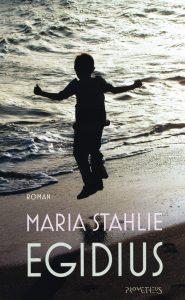 Egidius - 9789044626742 - Maria Stahlie