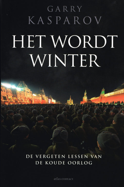 Het wordt winter - 9789045030401 - Garry Kasparov