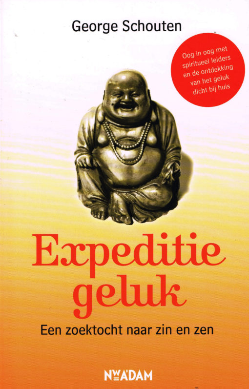 Expeditie geluk - 9789046811580 - George Schouten