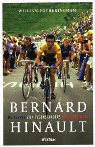 Bernard Hinault - 9789046819593 - William Fotheringham