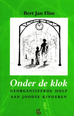 Onder de klok - 9789491363023 - Bert Jan Flim