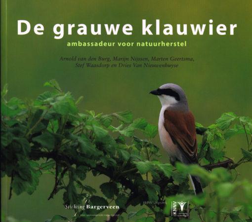 De grauwe klauwier - 9789050113991 - Arnold van den Burg