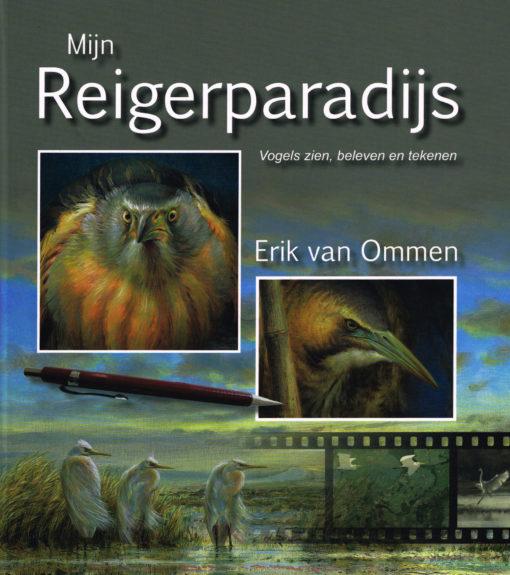 Mijn Reigerparadijs - 9789050115308 - Erik van Ommen