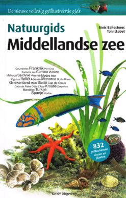 Natuurgids Middellandse zee - 9789050115445 - Enric Ballesteros