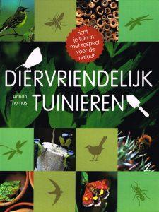 Diervriendelijk tuinieren - 9789052109763 - Adrian Thomas