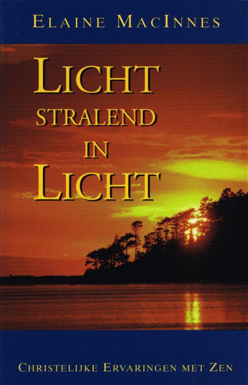 Licht stralend in licht - 9789053400555 - Elaine MacInnes