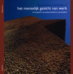 Het menselijk gezicht van werk - 9789056701055 - Henk-Jan Hoefman
