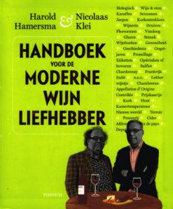 Handboek voor de moderne wijnliefhebber - 9789057596711 - Harold Hamersma