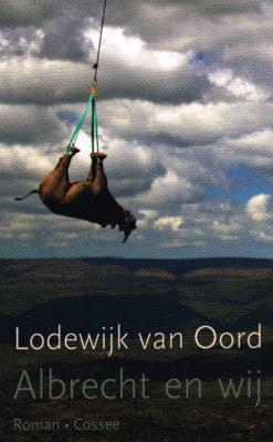 Albrecht en wij - 9789059365230 - Lodewijk van Oord