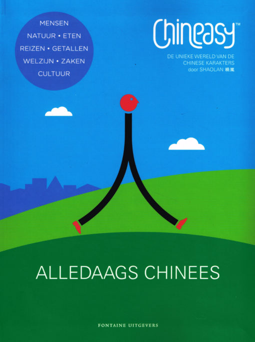 Chineasy. Alledaags Chinees - 9789059566804 - Shaloan Hsueh