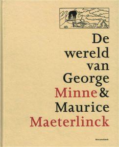 De wereld van George Minne & Maurice Maeterlinck - 9789061531647 -