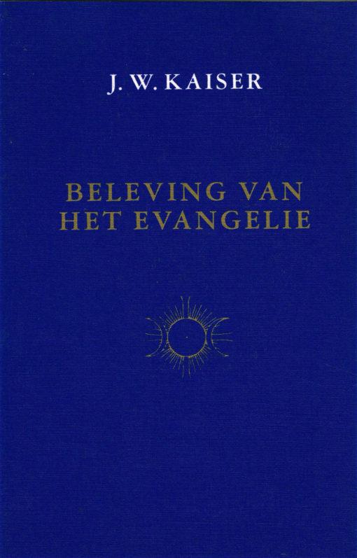Beleving van het evangelie - 9789062717101 - J.W. Kaiser