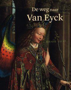 De weg naar Van Eyck - 9789069182612 -