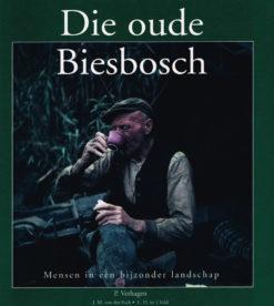 Die oude Biesbosch - 9789076496023 - Piet Verhagen