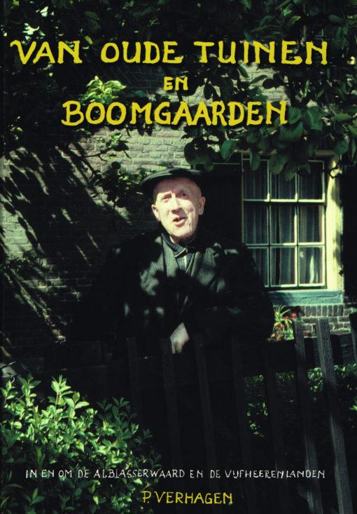 Van oude tuinen en boomgaarden - 9789076496078 - Piet Verhagen