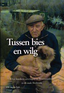 Tussen bies en wilg - 9789076496184 - J.M. van der Esch