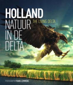 Holland, natuur in de delta - 9789079703180 - Frans Lemmens