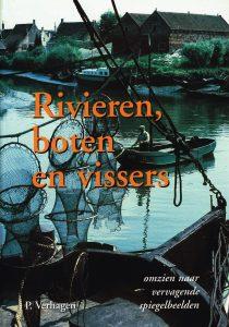 Rivieren, boten en vissers - 9789080199309 - Piet Verhagen