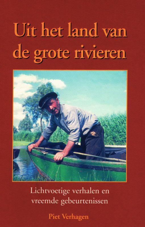 Uit het land van de grote rivieren - 9789080199361 - Piet Verhagen