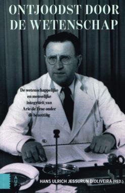 Ontjoodst door de wetenschap - 9789089647450 - Hans Ulrich Jessurun d'Oliveira