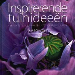 Inspirerende tuinideeën - 9789402600445 - Hans Clauzing