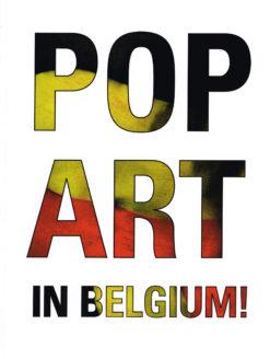 Pop Art in Belgium! - 9789462301016 -