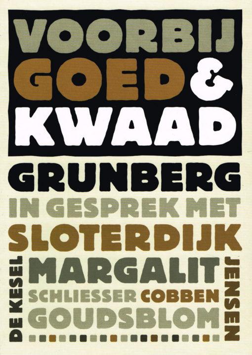 Voorbij goed & kwaad - 9789491224027 - Arnon Grunberg