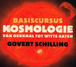 Basiscursus kosmologie - 9789491224096 - Govert Schilling
